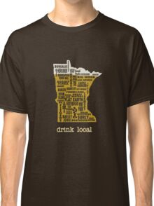 MN Drink Local Classic T-Shirt