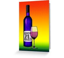 happy 21st birthday bottle of wine Greeting Card