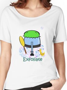 Exfoliate Women's Relaxed Fit T-Shirt