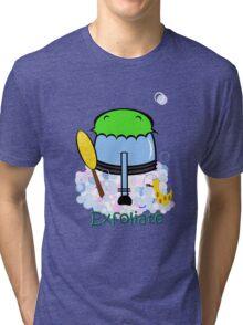 Exfoliate Tri-blend T-Shirt