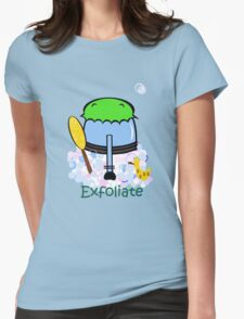 Exfoliate Womens T-Shirt
