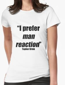 Man reaction Womens Fitted T-Shirt