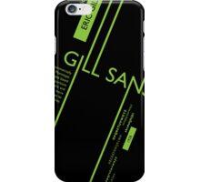 Gills Sans Typography Poster iPhone Case/Skin