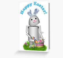 Happy Easter from Robo-x9 Greeting Card