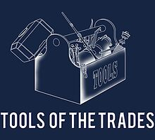 Tools of the Trades by the50ftsnail