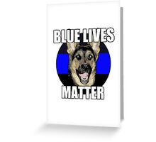 Blue Lives Matter  2 Greeting Card