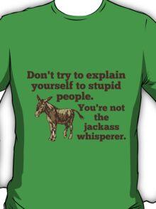Jackass Whisperer T-Shirt