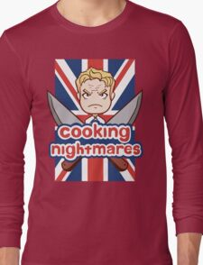 Cooking Nightmares Long Sleeve T-Shirt