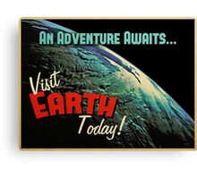 Visit Earth Today! Canvas Print