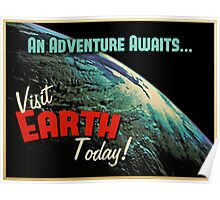 Visit Earth Today! Poster