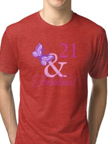 Fabulous 21st Birthday For Girls Tri-blend T-Shirt
