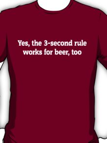 Beer - 3 Second Rule T-Shirt