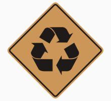 Recycle Sign	 by SignShop