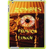zombies reunion lunch iPad Case/Skin