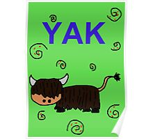 YAK by GIA Poster