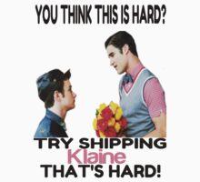 Try shipping... That's hard!- KLAINEtransparent TEE by Quhethegleek