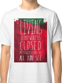 Strawberry Fields Forever - The Beatles - Lyric Poster Classic T-Shirt