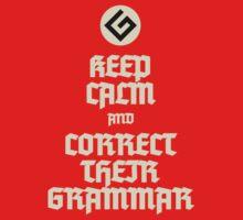 Keep Calm Grammar Nazi by ansarips