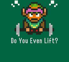 Do You Even Lift? 16-bit Link Edition T-Shirt