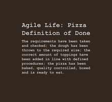 Definition of Done - Pizza Unisex T-Shirt