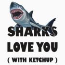 Sharks Love You by Ozh !
