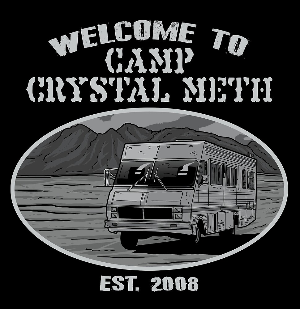 Camp Crystal Meth by popnerd