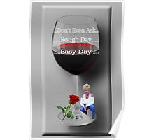 ☝ ☞ DON'T EVEN ASK (VERSION TWO) BONITA'S WINE GLASS☝ ☞ Poster
