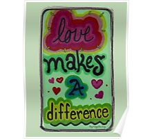 Love makes a difference Poster