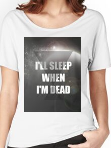 EMPIREOFWOLVES 'I'LL SLEEP WHEN I'M DEAD' CLOTHING DESIGN Women's Relaxed Fit T-Shirt