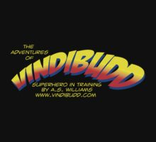 The Adventures of Vindibudd Superhero In Training Kids Tee