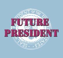 Future President (pink) Kids Tee