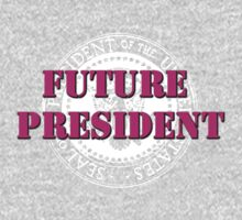 Future President (pink) One Piece - Long Sleeve