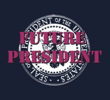 Future President (pink) Kids Clothes