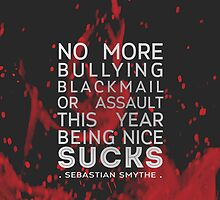 Being Nice Sucks (Sebastian Smythe) by bleerios