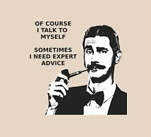 Expert advice dandy with pipe Unisex T-Shirt