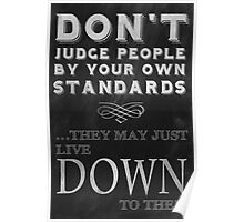 Don't Judge People Funny Inspirational Saying Poster