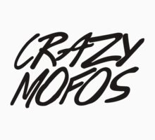 Crazy Mofos 2 T-Shirt