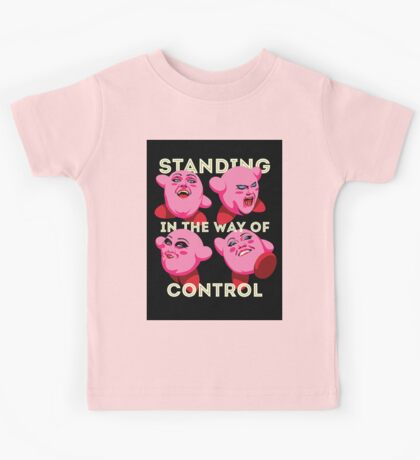 Standing in the Way of Control Kids Clothes