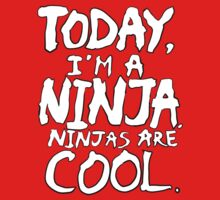 Today, I'm a ninja. One Piece - Short Sleeve
