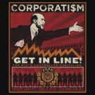 Corporatism by LibertyManiacs