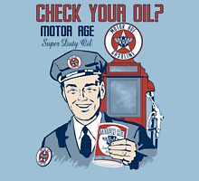 Motor Age Check Your Oil Unisex T-Shirt