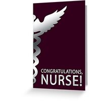 congratulations nurse Greeting Card