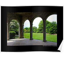 Garden View Through Coe Hall Historic House Museum Arches - Upper Brookville, New York Poster