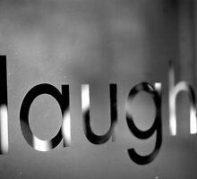 """Laugh"" by Lindsay Osborne"