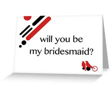 be my bridesmaid mod birds Greeting Card