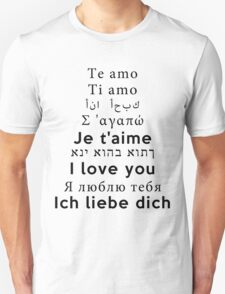I Love You - Multiple Languages 2 T-Shirt