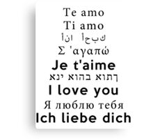 I Love You - Multiple Languages 2 Canvas Print