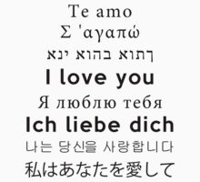 I Love You - Multiple Languages 3 T-Shirt