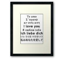 I Love You - Multiple Languages 3 Framed Print