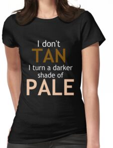 Darker Shade of Pale Womens Fitted T-Shirt